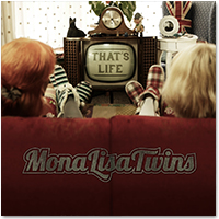 Mona Lisa Twins \'That's Life\' Album Cover